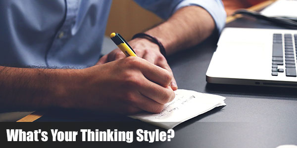 What's Your Thinking Style