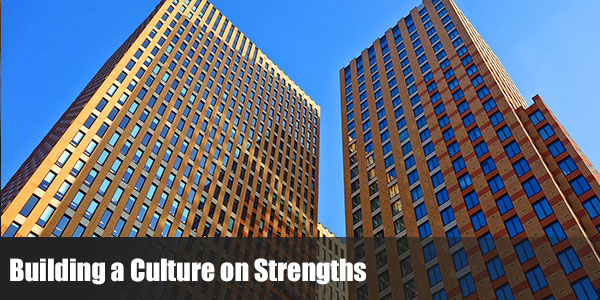 Building a Culture on Strengths